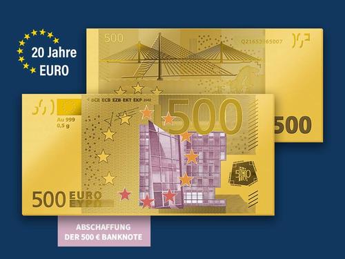 20 Jahre deutsche Euro-Banknoten - Ihre Startlieferung: 500 Euro-Gold-Banknote!