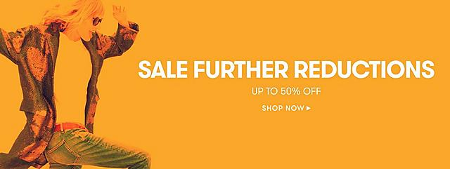Further Sale Reductions Up To 50%
