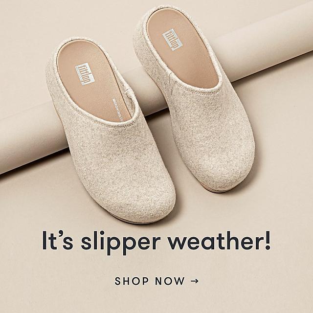 It's slipper weather! Shop Now