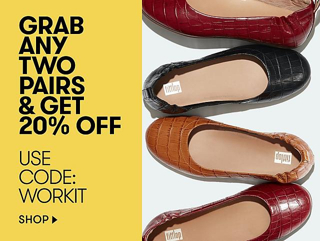 BUY ANY TWO PAIRS AND GET 20% OFF