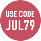 Use code: JUL79