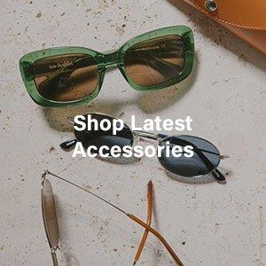Shop Latest Accessories