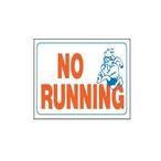 No Running - Sign