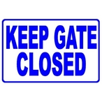 """National Stock Sign - """"Keep Gate Closed"""" Pool Sign - 82786"""