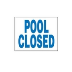 National Stock Sign  Pool Closed Sign