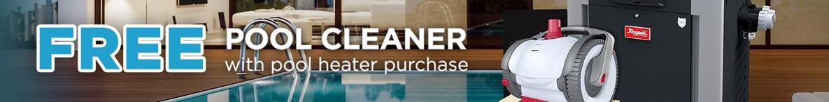 Free Pool Cleaner with Pool Heater Purchase