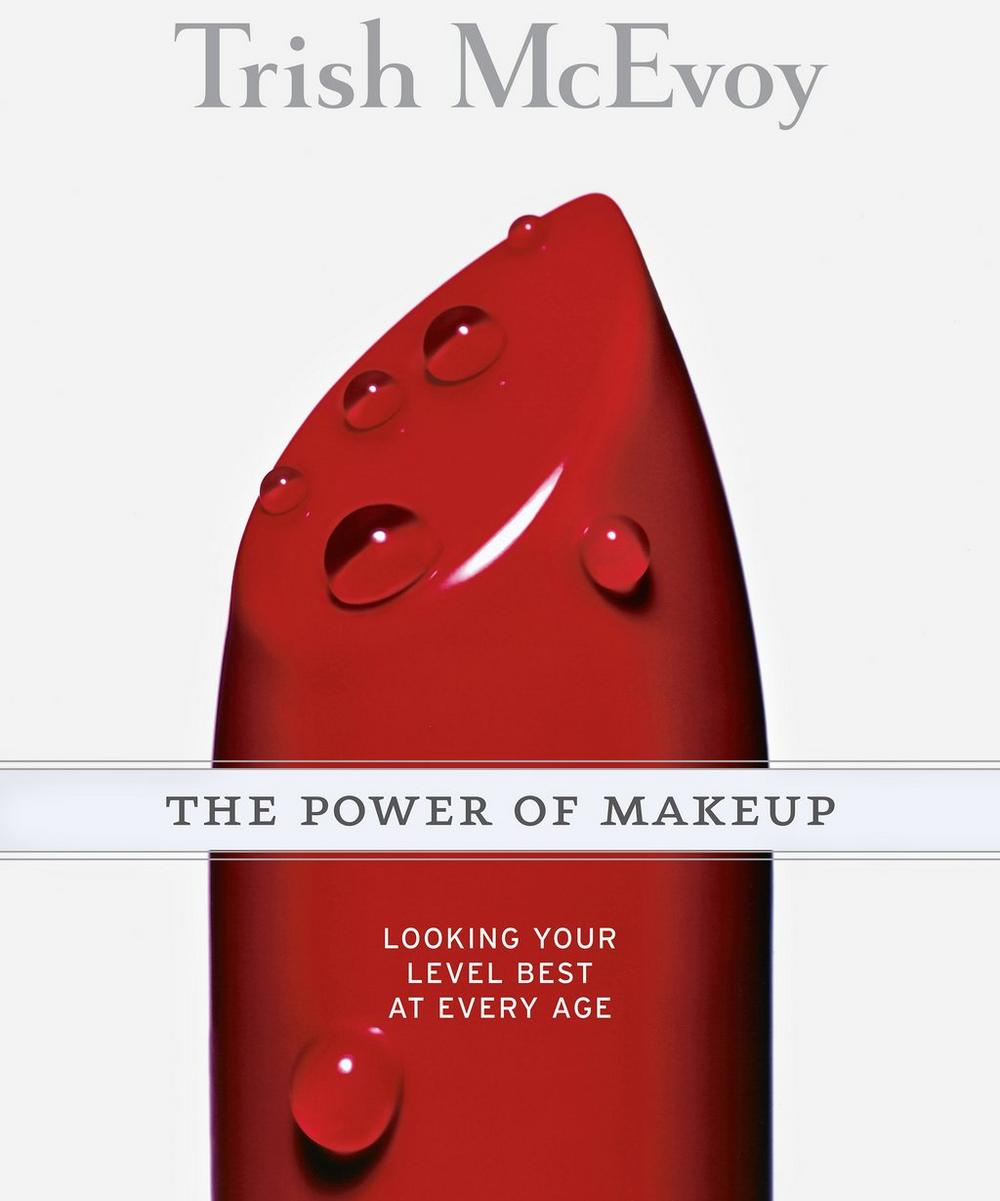Trish McEvoy - The Power of Makeup: Looking Your Level Best at Any Age