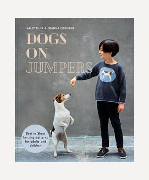 Dogs on Jumpers: Iconic Knitting Patterns for Adults and Children Book