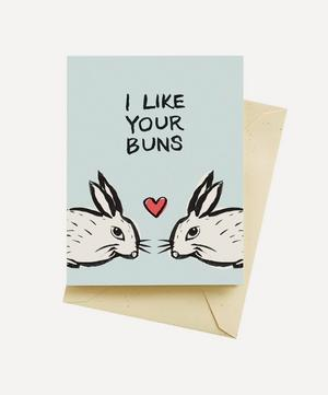 I Like Your Buns Valentine's Card
