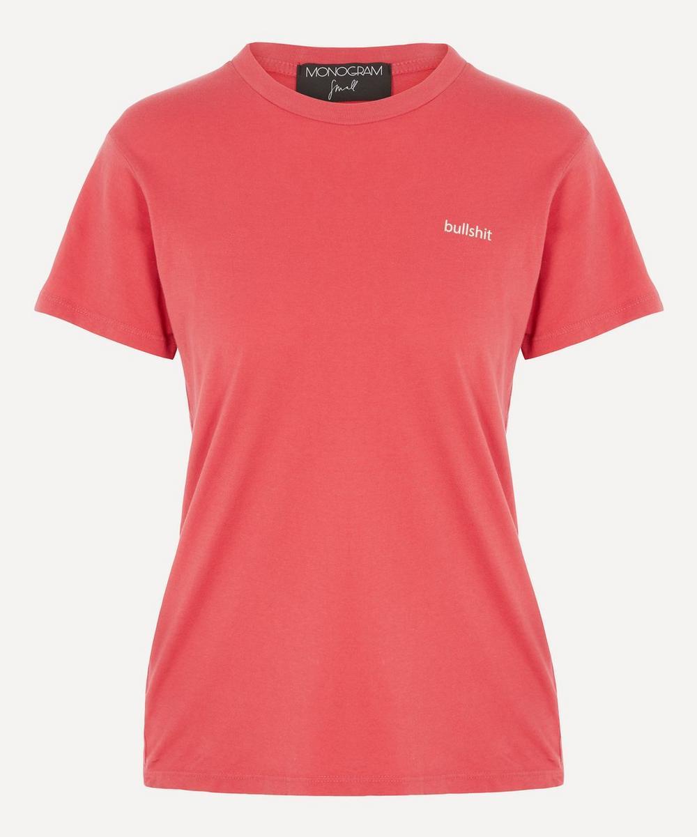Monogram - Bullshit T-Shirt
