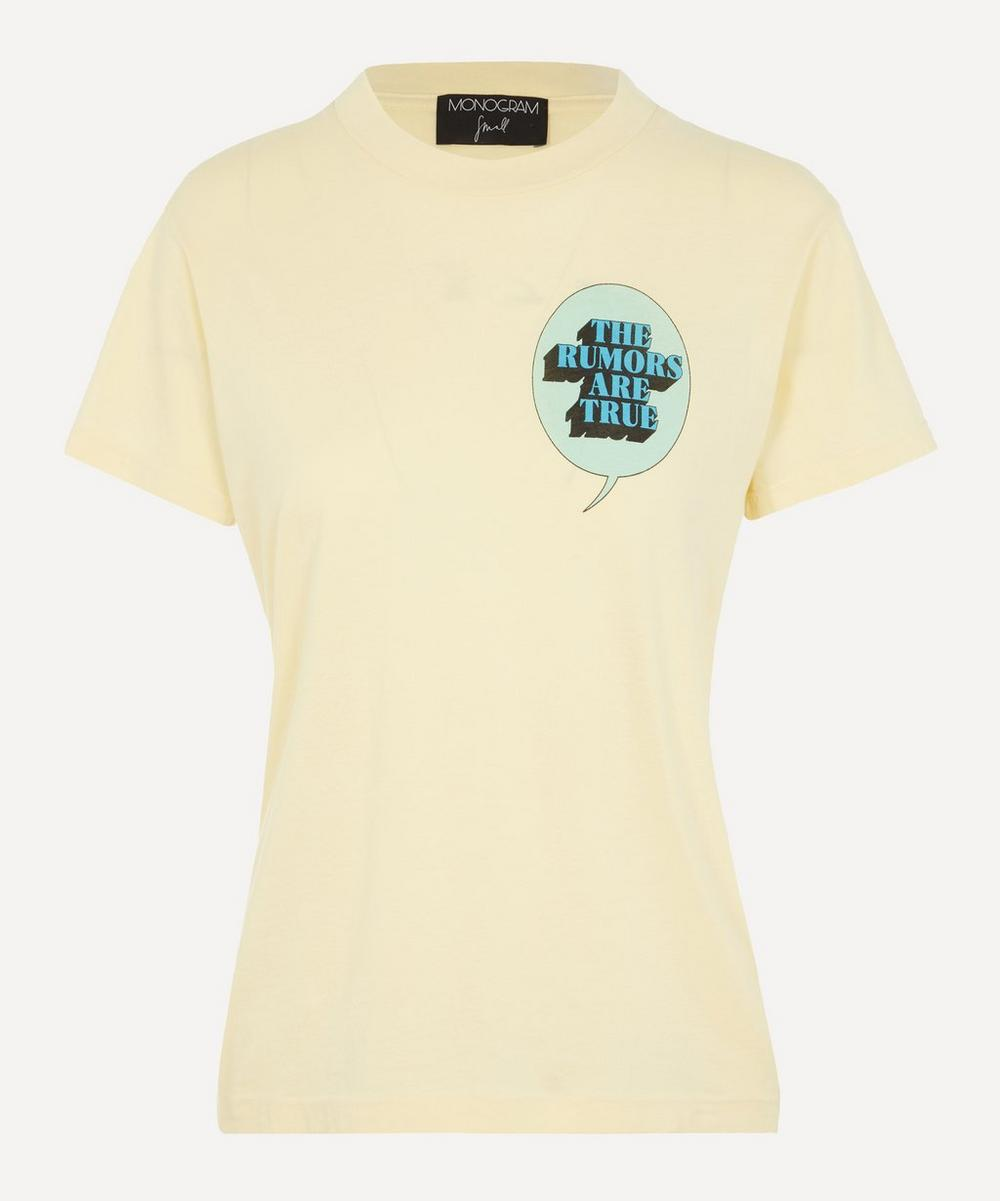Monogram - The Rumours Are True T-Shirt
