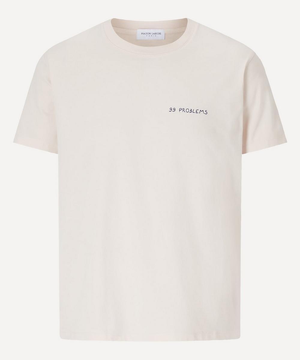 Maison Labiche - 99 Problems Heavy Cotton T-Shirt