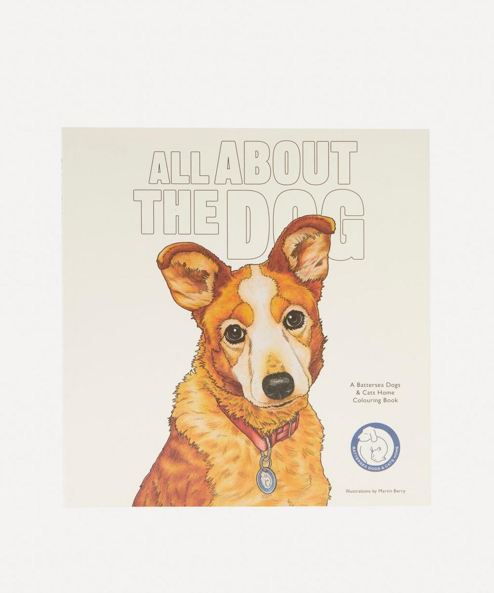 Bookspeed - All About The Dog: A Battersea Dogs & Cats Home Colouring Book