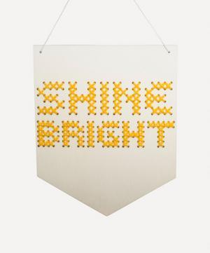 Shine Bright Wooden Banner Cross Stitch Kit