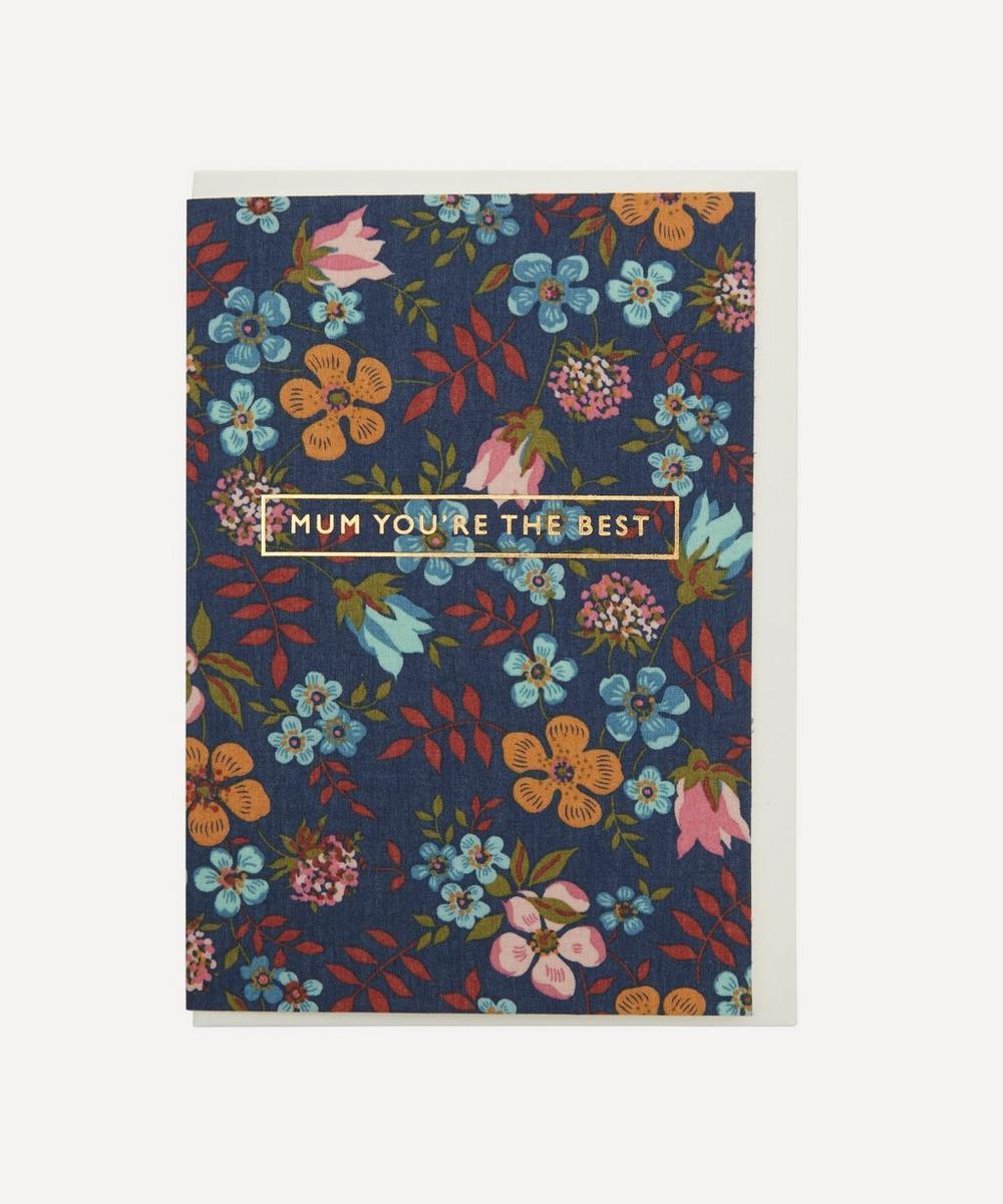 Liberty - Edenham Cotton-Covered Mum You're the Best Card