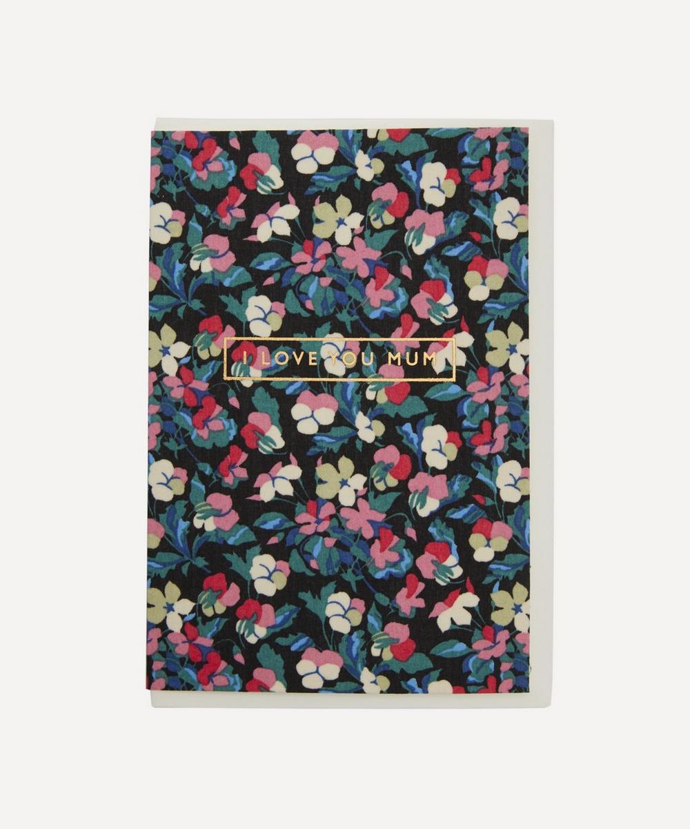 Liberty - Sarah Cotton-Covered I Love You Mum Card