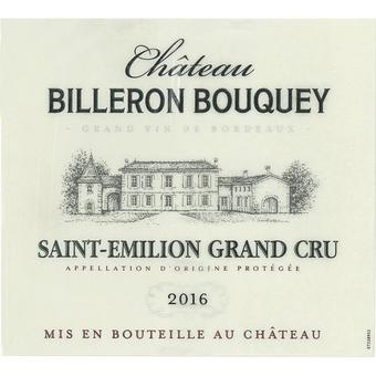 Chateau Billeron Bouquey 2016 Saint Emilion Grand Cru