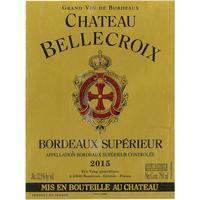 Chateau Bellecroix 2015 Bordeaux Superieur