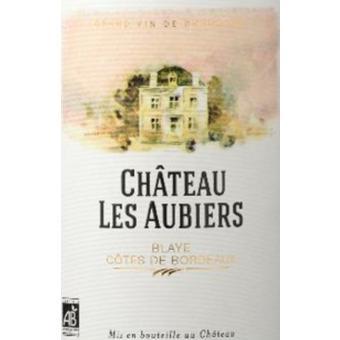 Chateau Les Aubiers 2016 Blaye - Cotes de Bordeaux