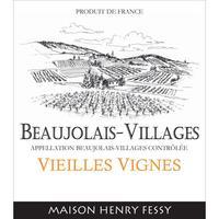 Henry Fessy 2019 Beaujolais Villages, Vieilles Vignes