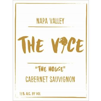 The Vice 2018 Cabernet Sauvignon, The House, Napa Valley