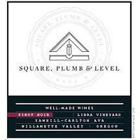 Square, Plumb & Level 2016 Pinot Noir, Libra Vyd., Yamhill-Carlton, Willamette Valley