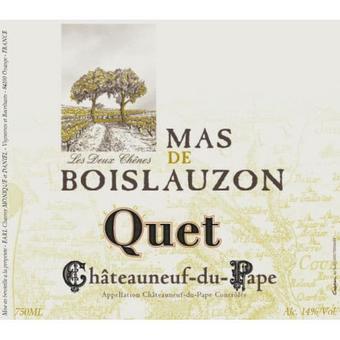Mas de Boislauzon 2016 Chateauneuf du Pape, Cuvee Quet
