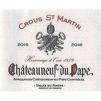 Crous St. Martin 2016 Chateauneuf du Pape