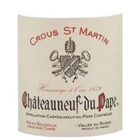 Crous St. Martin 2017 Chateauneuf du Pape Hommage a l'an 1879
